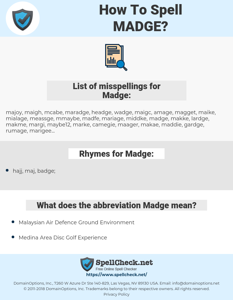 Madge, spellcheck Madge, how to spell Madge, how do you spell Madge, correct spelling for Madge