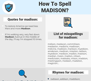 madison, spellcheck madison, how to spell madison, how do you spell madison, correct spelling for madison