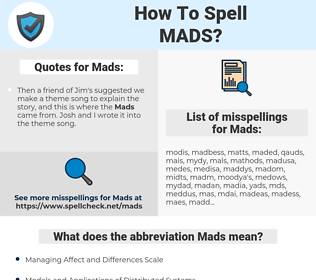 Mads, spellcheck Mads, how to spell Mads, how do you spell Mads, correct spelling for Mads