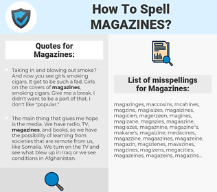 Magazines, spellcheck Magazines, how to spell Magazines, how do you spell Magazines, correct spelling for Magazines