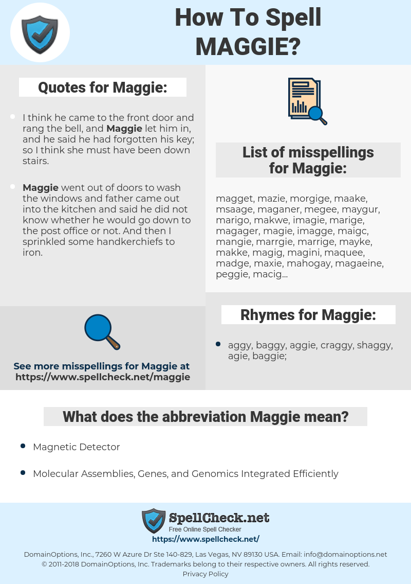 Maggie, spellcheck Maggie, how to spell Maggie, how do you spell Maggie, correct spelling for Maggie