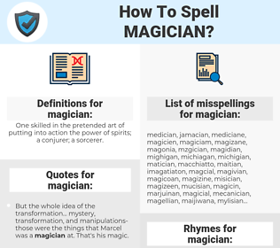 magician, spellcheck magician, how to spell magician, how do you spell magician, correct spelling for magician
