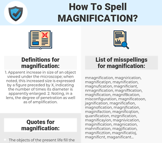 magnification, spellcheck magnification, how to spell magnification, how do you spell magnification, correct spelling for magnification