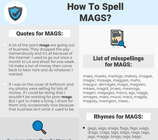 MAGS, spellcheck MAGS, how to spell MAGS, how do you spell MAGS, correct spelling for MAGS