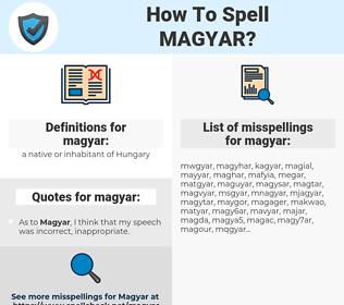 magyar, spellcheck magyar, how to spell magyar, how do you spell magyar, correct spelling for magyar