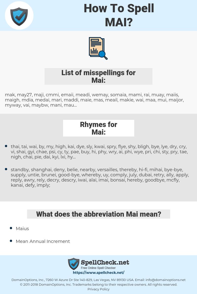 Mai, spellcheck Mai, how to spell Mai, how do you spell Mai, correct spelling for Mai