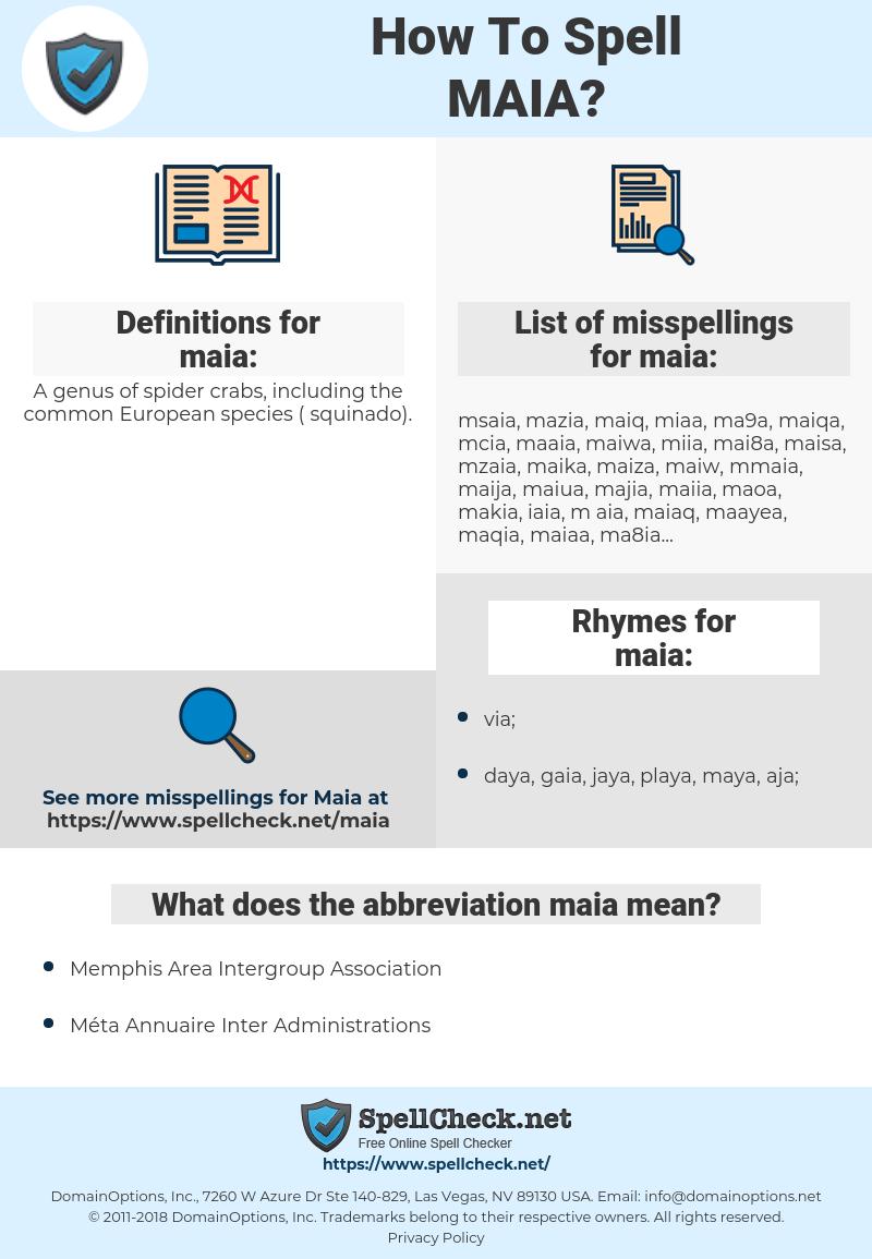 maia, spellcheck maia, how to spell maia, how do you spell maia, correct spelling for maia