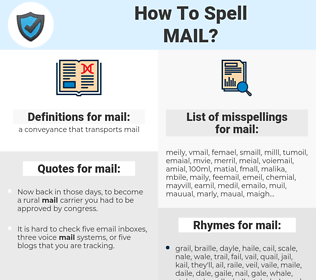 mail, spellcheck mail, how to spell mail, how do you spell mail, correct spelling for mail