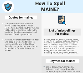 maine, spellcheck maine, how to spell maine, how do you spell maine, correct spelling for maine