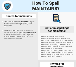 maintains, spellcheck maintains, how to spell maintains, how do you spell maintains, correct spelling for maintains
