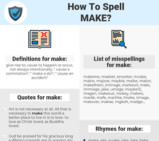 make, spellcheck make, how to spell make, how do you spell make, correct spelling for make