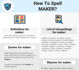maker, spellcheck maker, how to spell maker, how do you spell maker, correct spelling for maker