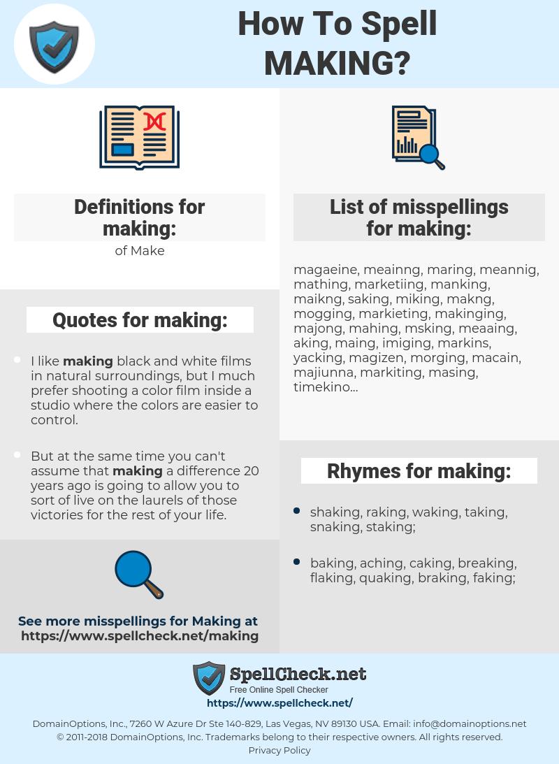 making, spellcheck making, how to spell making, how do you spell making, correct spelling for making