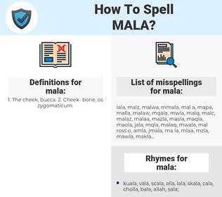 mala, spellcheck mala, how to spell mala, how do you spell mala, correct spelling for mala