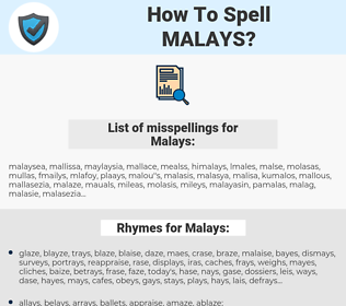 Malays, spellcheck Malays, how to spell Malays, how do you spell Malays, correct spelling for Malays