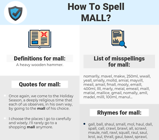 mall, spellcheck mall, how to spell mall, how do you spell mall, correct spelling for mall