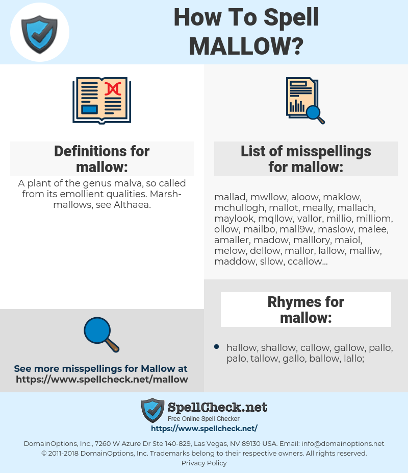 mallow, spellcheck mallow, how to spell mallow, how do you spell mallow, correct spelling for mallow