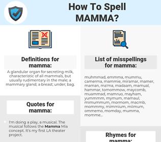 mamma, spellcheck mamma, how to spell mamma, how do you spell mamma, correct spelling for mamma