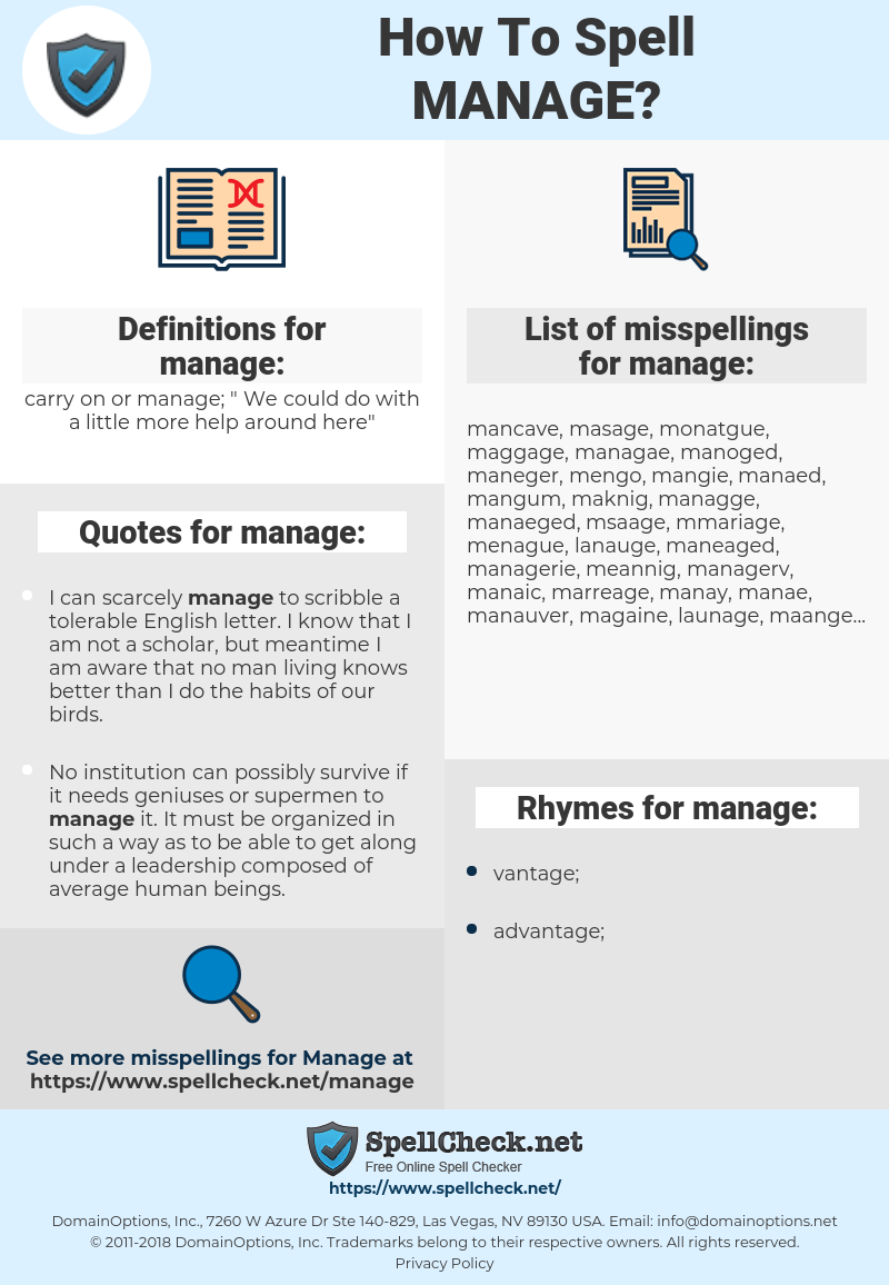 manage, spellcheck manage, how to spell manage, how do you spell manage, correct spelling for manage