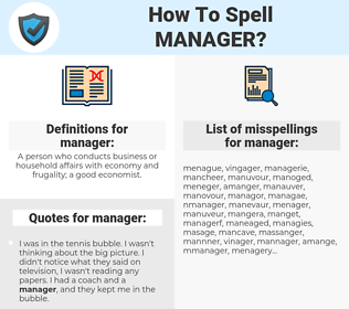 manager, spellcheck manager, how to spell manager, how do you spell manager, correct spelling for manager