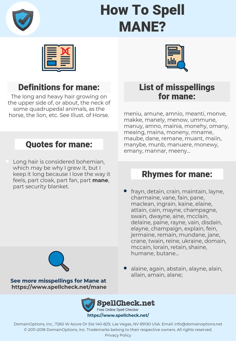 mane, spellcheck mane, how to spell mane, how do you spell mane, correct spelling for mane