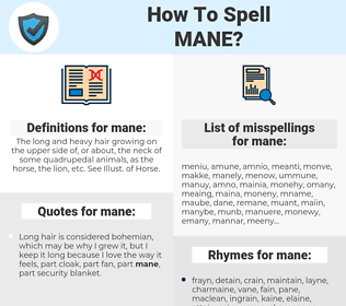 mane, spellcheck mane, how to spell mane, how do you spell mane, correct spelling for mane