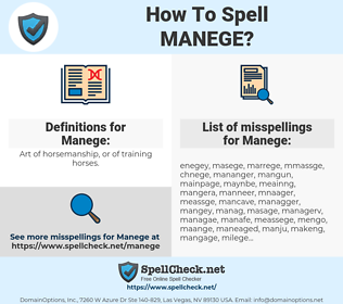 Manege, spellcheck Manege, how to spell Manege, how do you spell Manege, correct spelling for Manege