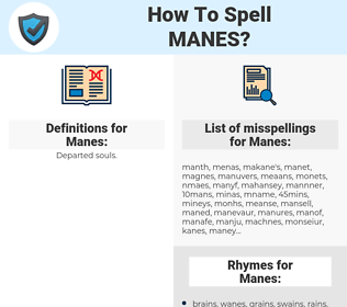 Manes, spellcheck Manes, how to spell Manes, how do you spell Manes, correct spelling for Manes