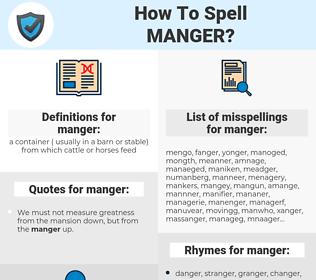 manger, spellcheck manger, how to spell manger, how do you spell manger, correct spelling for manger
