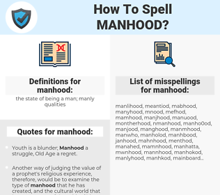 manhood, spellcheck manhood, how to spell manhood, how do you spell manhood, correct spelling for manhood