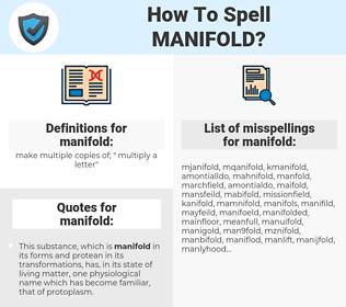 manifold, spellcheck manifold, how to spell manifold, how do you spell manifold, correct spelling for manifold