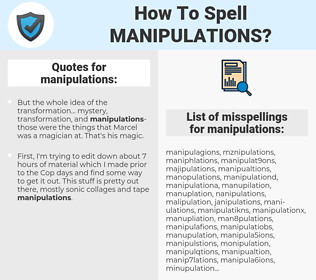 manipulations, spellcheck manipulations, how to spell manipulations, how do you spell manipulations, correct spelling for manipulations