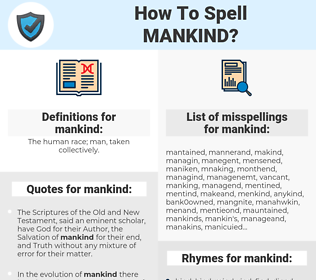 mankind, spellcheck mankind, how to spell mankind, how do you spell mankind, correct spelling for mankind