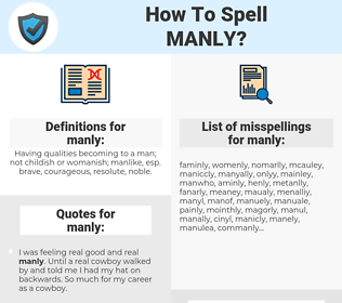 manly, spellcheck manly, how to spell manly, how do you spell manly, correct spelling for manly