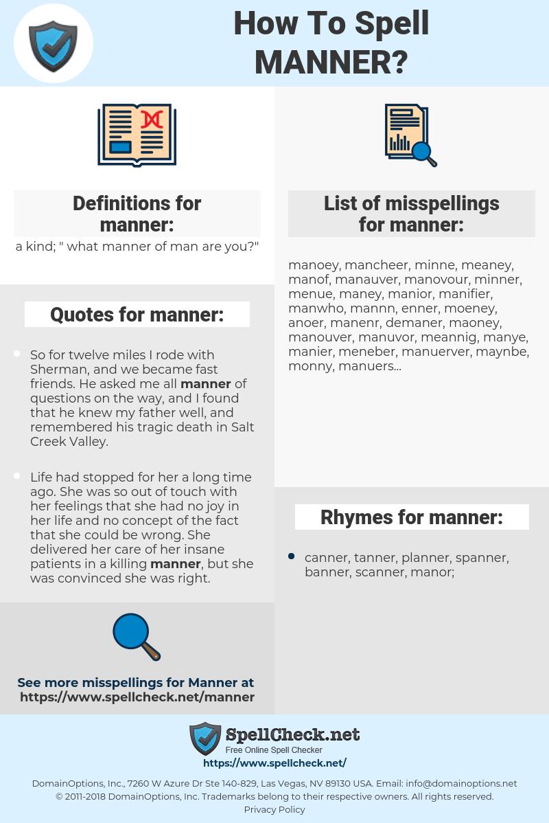 manner, spellcheck manner, how to spell manner, how do you spell manner, correct spelling for manner