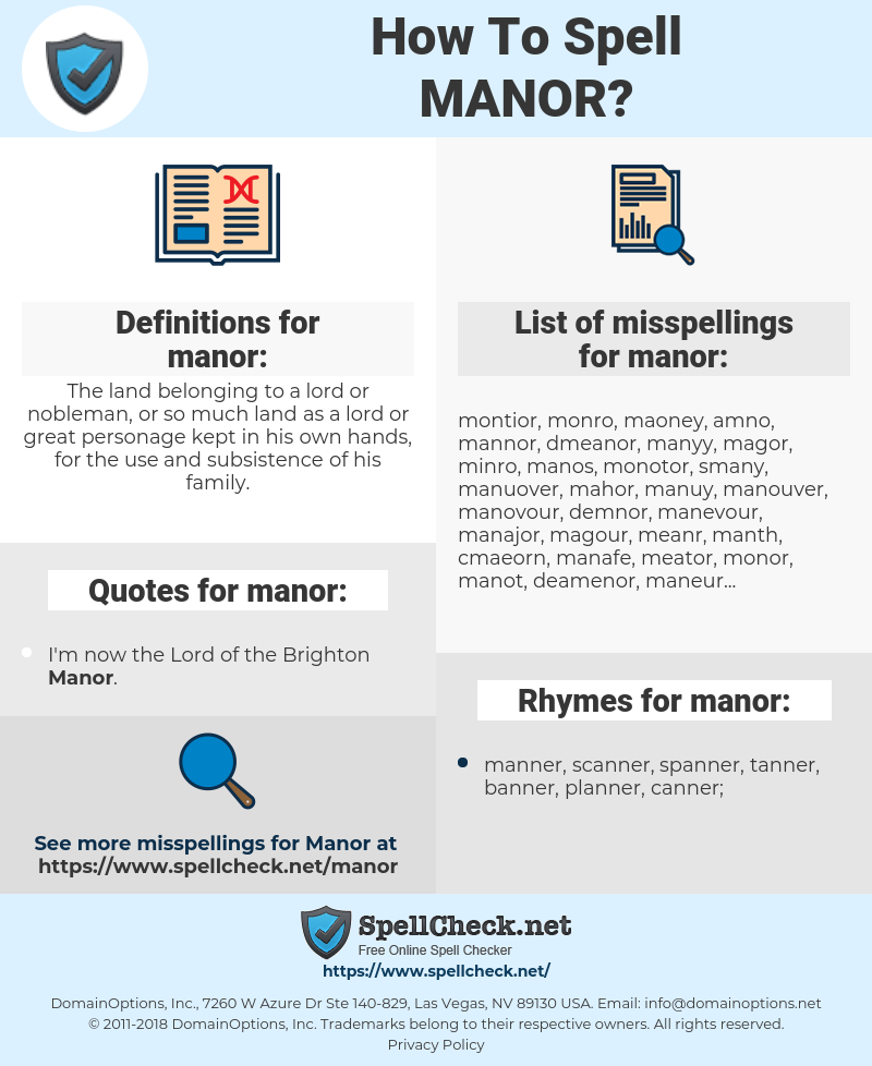 manor, spellcheck manor, how to spell manor, how do you spell manor, correct spelling for manor