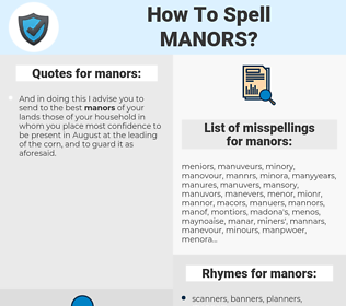 manors, spellcheck manors, how to spell manors, how do you spell manors, correct spelling for manors