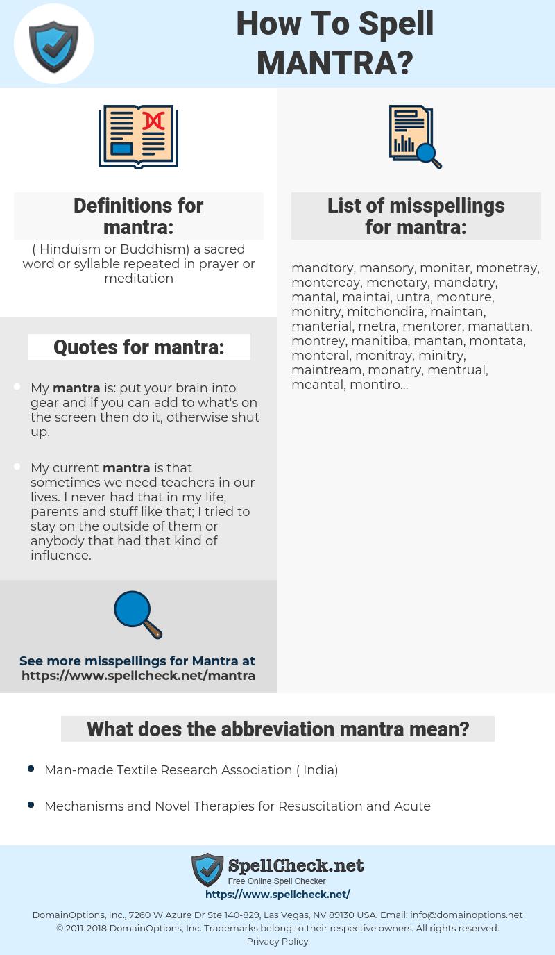 mantra, spellcheck mantra, how to spell mantra, how do you spell mantra, correct spelling for mantra