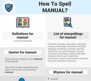 manual, spellcheck manual, how to spell manual, how do you spell manual, correct spelling for manual