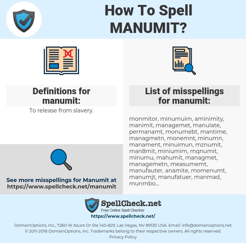 manumit, spellcheck manumit, how to spell manumit, how do you spell manumit, correct spelling for manumit