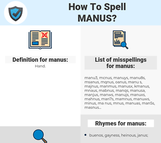 manus, spellcheck manus, how to spell manus, how do you spell manus, correct spelling for manus