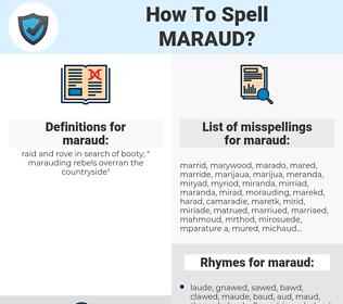 maraud, spellcheck maraud, how to spell maraud, how do you spell maraud, correct spelling for maraud