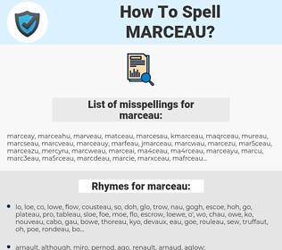 marceau, spellcheck marceau, how to spell marceau, how do you spell marceau, correct spelling for marceau
