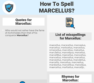 Marcellus, spellcheck Marcellus, how to spell Marcellus, how do you spell Marcellus, correct spelling for Marcellus