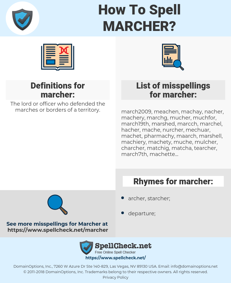 marcher, spellcheck marcher, how to spell marcher, how do you spell marcher, correct spelling for marcher