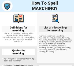 marching, spellcheck marching, how to spell marching, how do you spell marching, correct spelling for marching