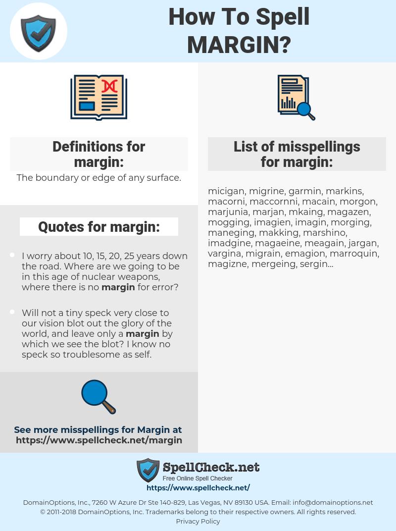 margin, spellcheck margin, how to spell margin, how do you spell margin, correct spelling for margin