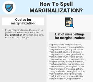 marginalization, spellcheck marginalization, how to spell marginalization, how do you spell marginalization, correct spelling for marginalization
