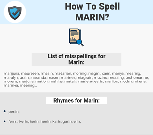 Marin, spellcheck Marin, how to spell Marin, how do you spell Marin, correct spelling for Marin