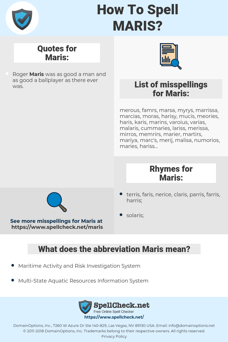 Maris, spellcheck Maris, how to spell Maris, how do you spell Maris, correct spelling for Maris
